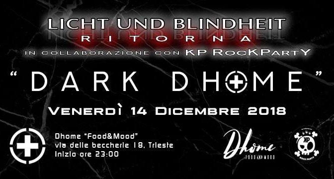 Licht und Blindheit, le serate dark sbarcano al Dhome venerdì 14 dicembre