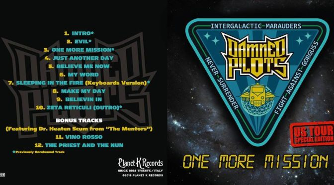 Damned Pilots, il nuovo cd 'One More Mission' in uscita con Planet K Records