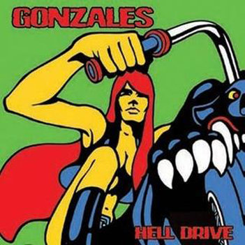 Gonzales 'Hell Drive', Kornalcielo Records (2005)